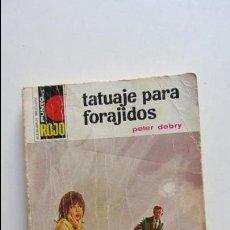 Cómics: PUNTO ROJO Nº 551 TATUAJE PARA FORAJIDOS PETER DEBRY BOLSILIBROS BRUGUERA CS136. Lote 128629219
