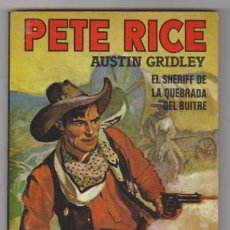 Cómics: PETE RICE Nº 1. EL SHERIFF DE LA QUEBRADA DEL BUITRE. SIN-USAR. EDICIÓN DE 1983.. Lote 128633704