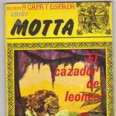Cómics: LUIGI MOTTA. EL CAZADOR DE LEONES. BUENOS AIRES 1979.. Lote 128633798