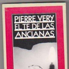 Cómics: PIERRE VERY. EL TÉ DE LA ANCIANAS. PLAZA & JANÉS 1984. -SIN USAR.. Lote 128633810