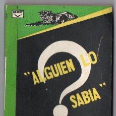 Cómics: NOVELA ALGUIEN LO SABÍA – MARY MONTGOMERY – EDICIONES CENIT. Lote 129692795