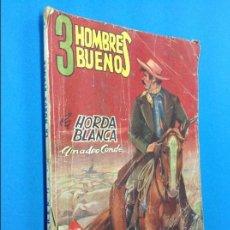 Cómics: 3 HOMBRES BUENOS - LA HORDA BLANCA - COL. HOMBRES AUDACES Nº 44. Lote 129729459