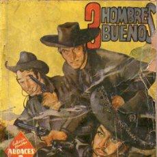 Cómics: AMADEO CONDE : TRES JINETES NEGROS - 3 HOMBRES BUENOS HOMBRES AUDACES MOLINO, 1942. Lote 129733047