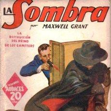 Cómics: MAXWELL GRANT : LA SOMBRA - LA DESTRUCCIÓN DEL REINO DE LOS GANGSTERS HOMBRES AUDACES MOLINO, 1939. Lote 129733467