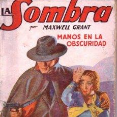 Cómics: MAXWELL GRANT : LA SOMBRA - MANOS EN LA OBSCURIDAD - HOMBRES AUDACES MOLINO, 1938. Lote 129733655