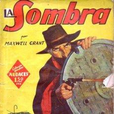 Cómics: MAXWELL GRANT : LA SOMBRA - EL CRIMEN EN CHICAGO - HOMBRES AUDACES MOLINO, 1939. Lote 129733783