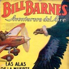 Cómics: BILL BARNES - LAS ALAS DE LA MUERTE - HOMBRES AUDACES MOLINO, 1938. Lote 129742603