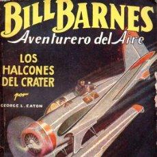 Cómics: BILL BARNES - LOS HALCONES DEL CRATER - HOMBRES AUDACES MOLINO, 1938. Lote 129742783