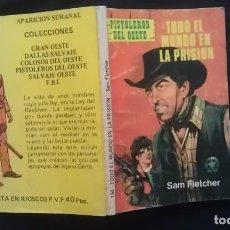 Cómics: TODO EL MUNDO EN LA PRISION - SAM FLETCHER - PISTOLEROS DEL OESTE 194. Lote 130704079