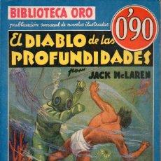 Cómics: JACK MC LAREN : EL DIABLO DE LAS PROFUNDIDADES (BIBLIOTECA ORO AZUL MOLINO, 1936). Lote 132218238