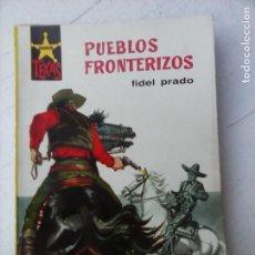 Cómics: SALVAJE TEXAS Nº 330 - FIDEL PRADO - PUEBLOS FRONTERIZOS - MARTHA HYER FOTO - 1962 COMO NUEVA. Lote 132432074