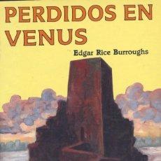 Cómics: PERDIDOS EN VENUS. EDGAR RICE BURROUGHS. WEIRD SF. VALDEMAR, 1990. Lote 133581066