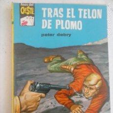 Cómics: ASES DEL OESTE Nº 205 - PETER DEBRY - TRAS EL TELÓN DE PLOMO- JANE RUSSELL FOTO - ANTONIO AYNÉ PORTA. Lote 133587902