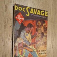 Cómics: DOC SAVAGE EL SECRETO DE KLANTIC Nº 188 KENNETH ROBESON EDITORIAL MOLINO 1948. Lote 133593626