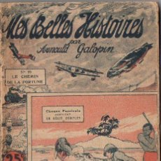 Cómics: ARNOULD GALOPIN : LE CHEMIN DE LA FORTUNE (MES BELLES HISTOIRES, PARIS, S.F.). Lote 134146114