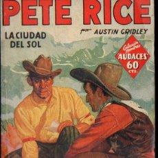 Cómics: AUSTIN GRIDLEY : PETE RICE - LA CIUDAD DEL SOL (HOMBRES AUDACES MOLINO, 1936). Lote 134265590