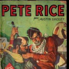 Cómics: AUSTIN GRIDLEY : PETE RICE - LA LEY DE LA FUERZA (HOMBRES AUDACES MOLINO, 1945). Lote 134265698