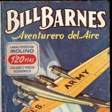Cómics: GEORGE EATON : BILL BARNES AVENTURERO DEL AIRE -EL AVIÓN DESAPARECIDO (HOMBRES AUDACES MOLINO, 1947). Lote 134266066