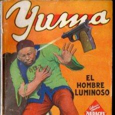 Cómics: RAFAEL MOLINERO : YUMA -EL HOMBRE LUMINOSO (HOMBRES AUDACES MOLINO, S.F.). Lote 134266502