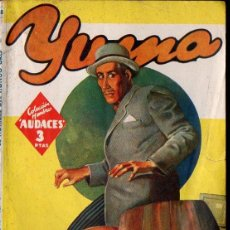 Cómics: RAFAEL MOLINERO : YUMA -EL HOMBRE DEL HONGO GRIS (HOMBRES AUDACES MOLINO, 1944). Lote 134266558