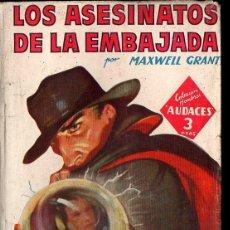 Cómics: MAXWELL GRANT : LOS ASESINATOS DE LA EMBAJADA (HOMBRES AUDACES MOLINO, 1948). Lote 134266806
