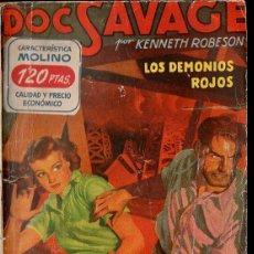 Cómics: KENNETH ROBESON : DOC SAVAGE - LOS DEMONIOS ROJOS (HOMBRES AUDACES MOLINO, 1948). Lote 134266970