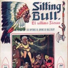Cómics: SITTING BULL EL ÚLTIMO SIOUX Nº 26 LOS RAPTORES DE JÓVENES DE BALLS BLUFF. Lote 134268878