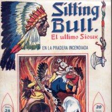 Cómics: SITTING BULL EL ÚLTIMO SIOUX Nº 34 -EN LA PRADERA INCENDIADA. Lote 134269306