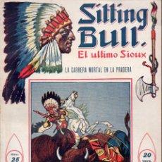 Cómics: SITTING BULL EL ÚLTIMO SIOUX Nº 25 - LA CARRERA MORTAL EN LA PRADERA. Lote 134269426
