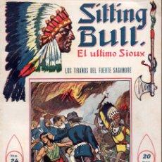 Cómics: SITTING BULL EL ÚLTIMO SIOUX Nº 24 - LOS TIRANOS DEL FUERTE SAGAMORE. Lote 134269506