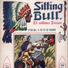 Cómics: SITTING BULL EL ÚLTIMO SIOUX Nº 23 - SITTNG BULL, EL REY DE LOS TIRADORES. Lote 134269618