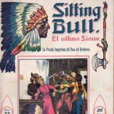 Cómics: SITTING BULL EL ÚLTIMO SIOUX Nº 22 - LA POSADA SANGRIENTA DEL PASO DEL HECHICERO. Lote 134269670