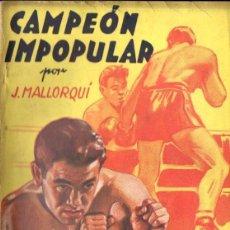 Cómics: J. MALLORQUÍ : CAMPEÓN IMPOPULAR (NOVELA DEPORTIVA MOLINO, 1945). Lote 135284290