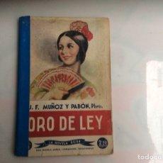 Comics: ORO DE LEY / JUAN F. MUÑOZ Y PABÓN. LA NOVELA ROSA Nº 74.. Lote 135566946
