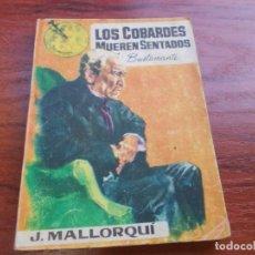 Cómics: LOS COBARDES MUEREN SENTADOS BUSTAMANTE Nº 19 J. MALLORQUÍ, PORTADA JANO. ED. CID 1.963. Lote 271684583