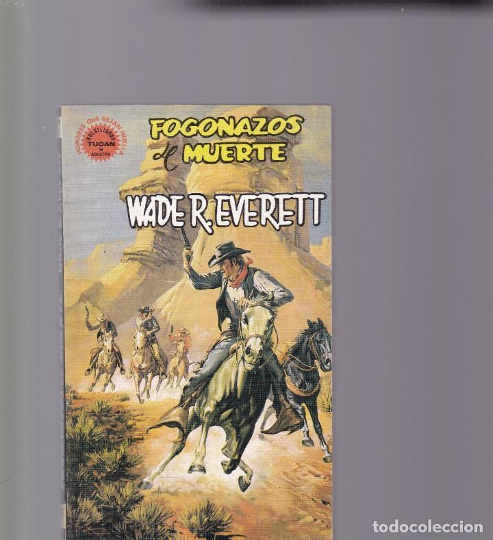 Usado, FOGONAZOS DE MUERTE - WADE R. EVERETT - EDICIONES VERTICE 1980 segunda mano
