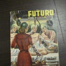 Cómics: FUTURO - EL HOMBRE DE AYER - Nº 9 - CIENCIA Y FANTASIA - ED· FUTURO - VER FOTOS (V-15.105). Lote 137335758