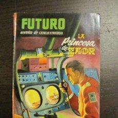Cómics: FUTURO - LA PRINCESA DE ZAOR - Nº 23 - CIENCIA Y FANTASIA - ED·FUTURO - VER FOTOS (V-15.110). Lote 137337334