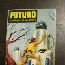 Cómics: FUTURO - QUINTA DIMENSION - Nº 26- CIENCIA Y FANTASIA - ED·FUTURO - VER FOTOS (V-15.111). Lote 137337654
