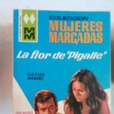 Cómics: BJS, INTERANTE REVISTA, TIPO CORIN TELLADO, CLOTILDE MENDEZ. LA FLOR DE PIGALLE. Lote 137625278