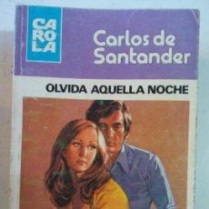Cómics: BJS, INTERANTE REVISTA, TIPO CORIN TELLADO, OLVIDA AQUELLA NOCHE. Lote 137626666