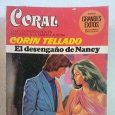 Cómics: BJS, INTERANTE REVISTA, TIPO CORIN TELLADO, EL DESENGAÑO DE NANCY. Lote 137626714