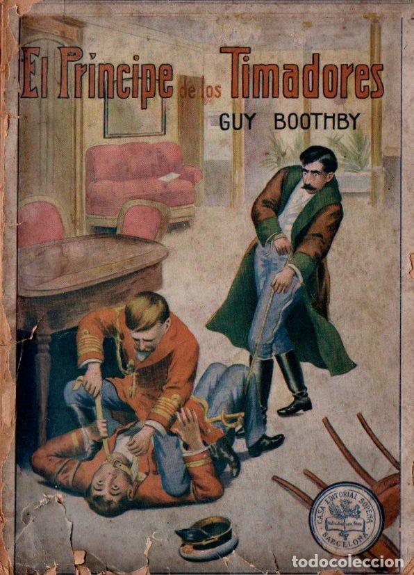 GUY BOOTHBY : EL PRÍNCIPE DE LOS TIMADORES - LA NOVELA MODERNA SOPENA, S.F. (Tebeos, Comics y Pulp - Pulp)