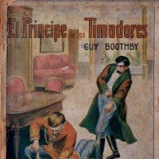 Cómics: GUY BOOTHBY : EL PRÍNCIPE DE LOS TIMADORES - LA NOVELA MODERNA SOPENA, S.F.. Lote 137828642