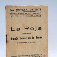 Cómics: LA NOVELA DE HOY 343. LA ROJA (RAMÓN GÓMEZ DE LA SERNA / OCHOA) ATLÁNTIDA, 1928. Lote 147670413
