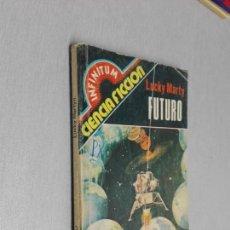 Cómics: FUTURO / LUCKY MARTY / INFINITUM CIENCIA FICCIÓN Nº 10 / PRODUCCIONES EDITORIALES 1980. Lote 140375262