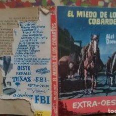 Cómics: EL MIEDO DE LOS COBARDES - MEL DANEY - EXTRA OESTE 737 - ROLLAN. Lote 140606182