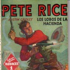 Cómics: PETE RICE : LOS LOBOS DE LA HACIENDA (HOMBRES AUDACES MOLINO, 1939). Lote 141504782