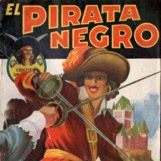 Cómics: EL PIRATA NEGRO - LA CARABELA DE LA MUERTE (BRUGUERA, 1946). Lote 141535778