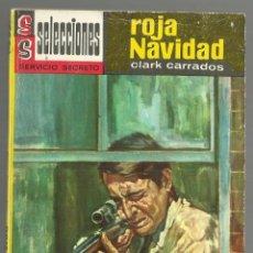 Cómics: ROJA NAVIDAD. CLARK CARRADOS. SELECCIONES SERVICIO SECRETO Nº 162. EDITORIAL BRUGUERA 1965. 2ª ED.. Lote 141546686